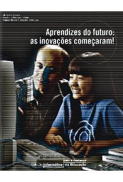 Aprendizes do futuro: as inovações começaram