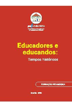 Educadores e educandos : tempos históricos - Profuncionário