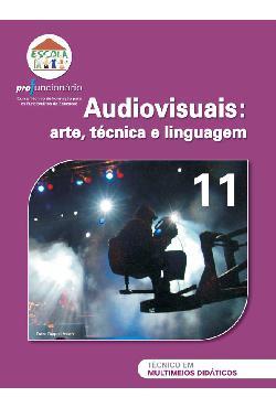 Audiovisuais: arte, técnica e linguagem - Profuncionário