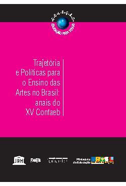 Trajetória e Políticas para o Ensino das Artes no Brasil:  ...