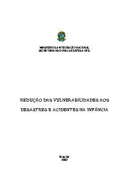 Redução das vunerabilidades aos desastres e acidentes na i ...