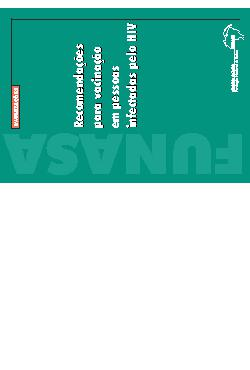 Recomendações para vacinação em pessoas infectadas com HIV