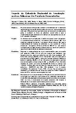 Impacto do calendário seqüencial de imunização contra o Po ...