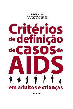 Critérios de definições de casos de Aids em adultos e cria ...
