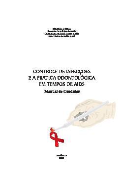 Controle de infecções e a prática odontológica em tempos d ...
