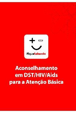 Aconselhamento em DST/HIV/AIDS para a atenção básica