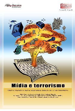 Mídia e terrorismo: outro mundo e outra imprensa depois do ...