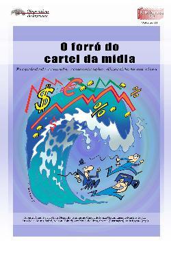 O forró do cartel da mídia: propriedade cruzada, concentra ...