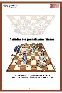 A mídia e o jornalismo fiteiro - (6/4/2004)