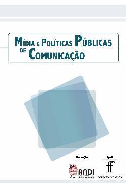 Mídia e políticas públicas de comunicação