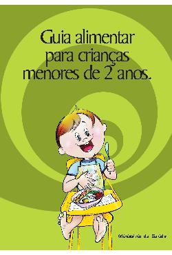 Guia Alimentar para Crianças Menores de 2 anos