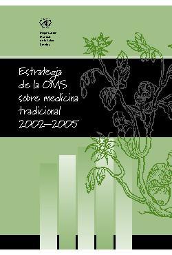 Estratégia de la OMS sobre Medicina Tradicional - (2002 -2 ...