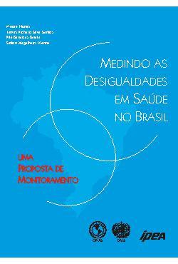 Medindo as Desigualdades em Saúde no Brasil - Uma proposta ...