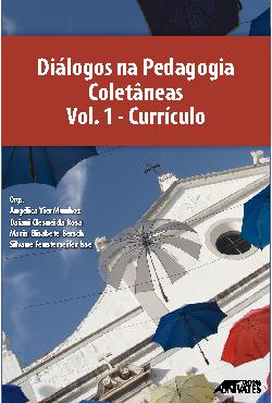 Diálogos na pedagogia - coletâneas: volume 1 - currículo