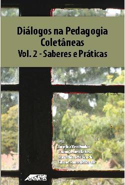 Diálogos na pedagogia - coletâneas: volume 2 - saberes e p ...