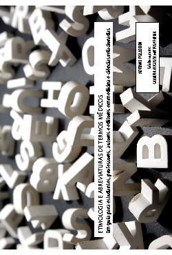 Etimologia e abreviatura de termos médicos: um guia para e ...