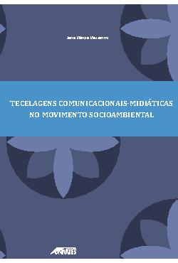 Tecelagens comunicacionais-midiáticas no movimento socioam ...