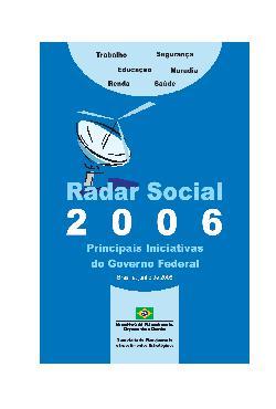 Radar social 2006: principais iniciativas do Governo Feder ...