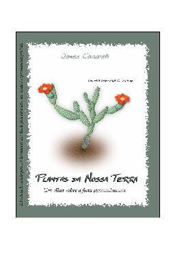Plantas da Nossa Terra - Um olhar sobre a flora pernambuca ...