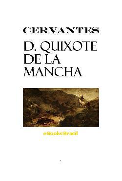O Engenhoso Fidalgo D. Quixote de la Mancha [D. Quixote] 1