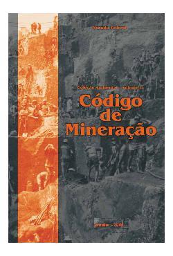 Código de mineração. (Coleção ambiental; v. 2)