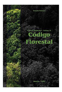 Código florestal. (Coleção ambiental; v. 4)