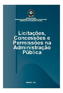 Licitações, concessões e permissões na administração pública[..]