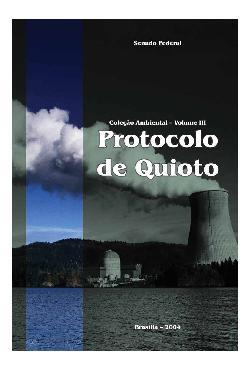 Protocolo de Quioto e legislação correlata
