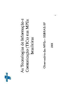 Sebrae - Tecnologia Informacao Comunicacao 2008