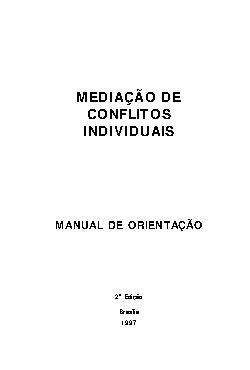 Mediação de conflitos individuais: manual de orientação