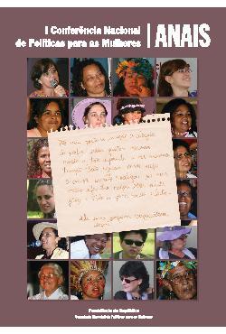 I Conferência Nacional de Políticas para as Mulheres: Anais