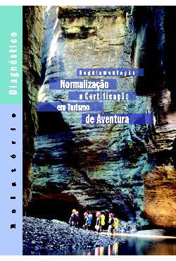 Regulamentação normalização e certificação em turismo de a ...
