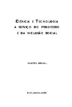 Ciência e tecnologia a serviço do progresso e da inclusão  ...