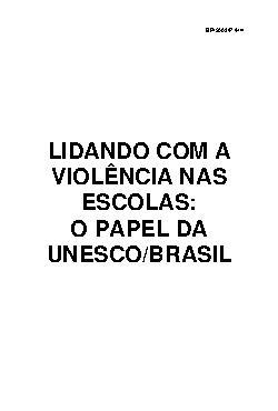 Lidando com a violência nas escolas: o papel da UNESCO no  ...