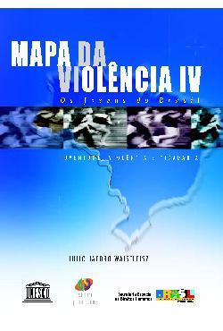 Mapa da violência IV: Os jovens do Brasil