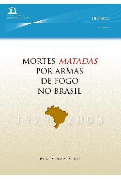 Mortes matadas por armas de fogo no Brasil, 1979-2003