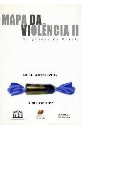 Mapa da violência II. Os jovens do Brasil