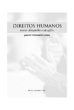 Direitos humanos. Novas dimensões e desafios