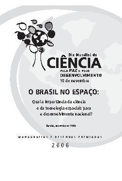 O Brasil no espaço. Qual a importância da ciência e da tec ...