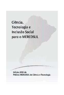 Ciência, tecnologia e inclusão social para o Mercosul.