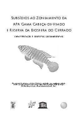 Subsídios ao Zoneamento da APA Gama Cabeça-de-Veado e Rese ...