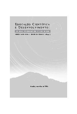 Educação Científica e Desenvolvimento: o que pensam os cie ...