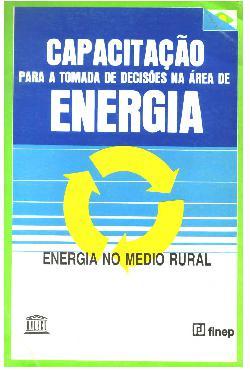 Capacitação para a tomada de decisões na área de energia.  ...