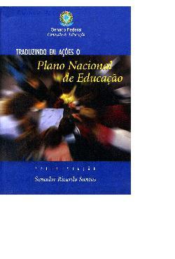 Traduzindo em ações o plano nacional de educação