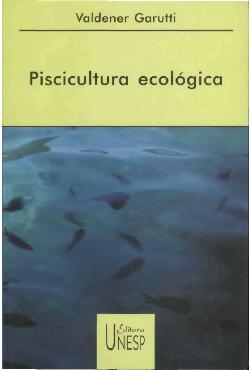 <font size=+0.1 >Piscicultura ecológica</font>